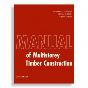 Manual of Multi-Storey Timber Construction