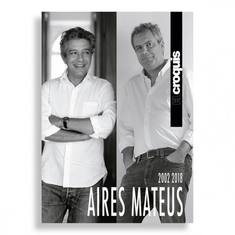 El Croquis. Aires Mateus. 2002-2018