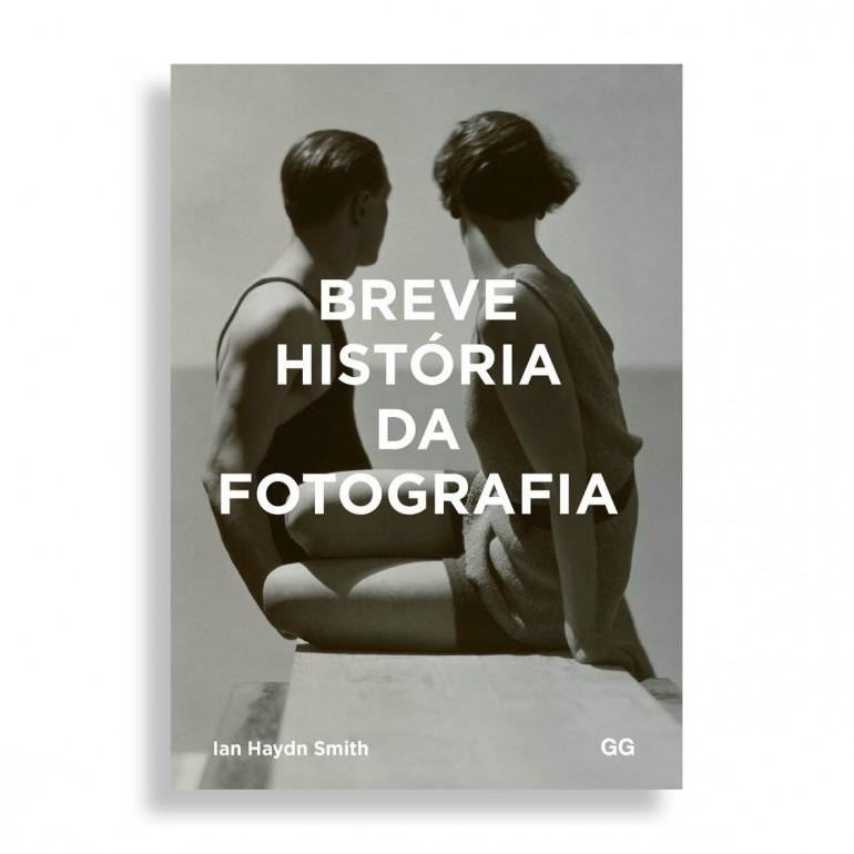Breve História da Fotografia. Um Guia de Bolso para os Principais Gêneros, Obras, Temas e Técnicas