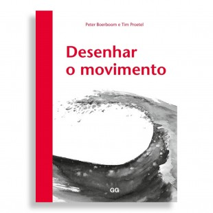 Desenhar o Movimento. Peter Boerboom, Tim Proetel