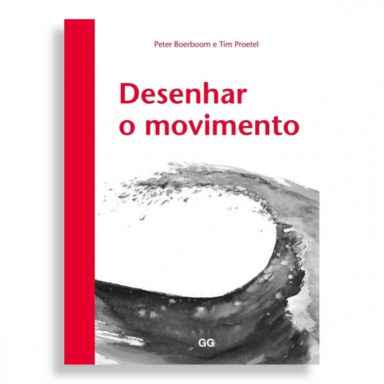 Desenhar o Movimento. Peter Boerboom, Tim Proetel