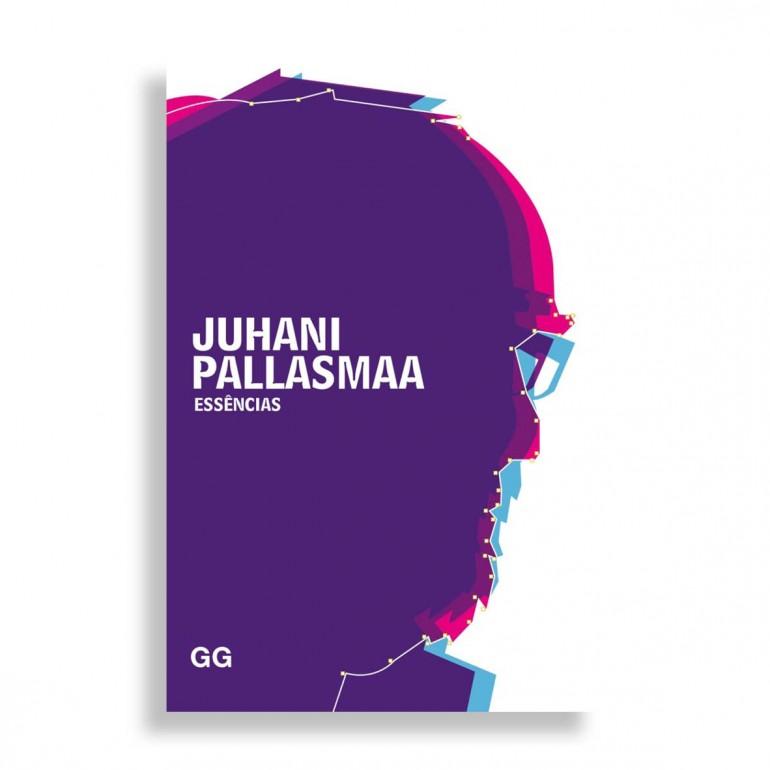 Essências. Juhani Pallasmaa