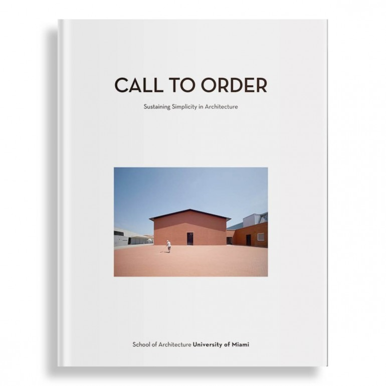 Call to Order. Sustaining Simplicity in Architecture
