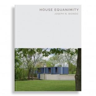 House Equanimity. Joseph N. Biondo