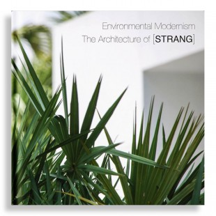 Environmental Modernism. The Architecture of Strang