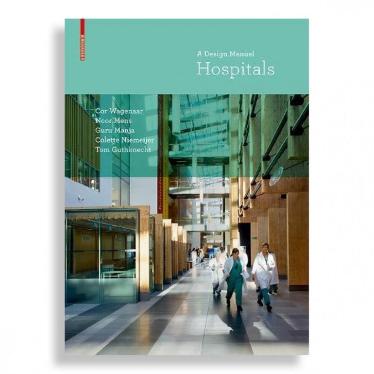 Hospitals. A Design Manual