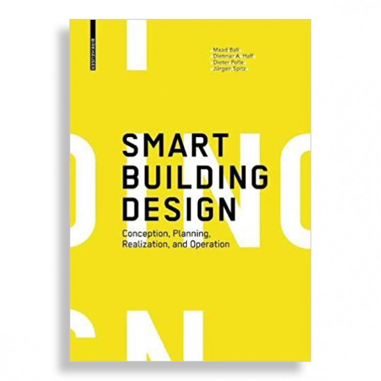 Smart Building Design. Conception, Planning, Realization, and Operation