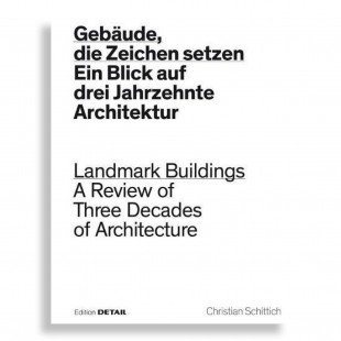Landmark Buildings. A Review of Three Decades of Architecture