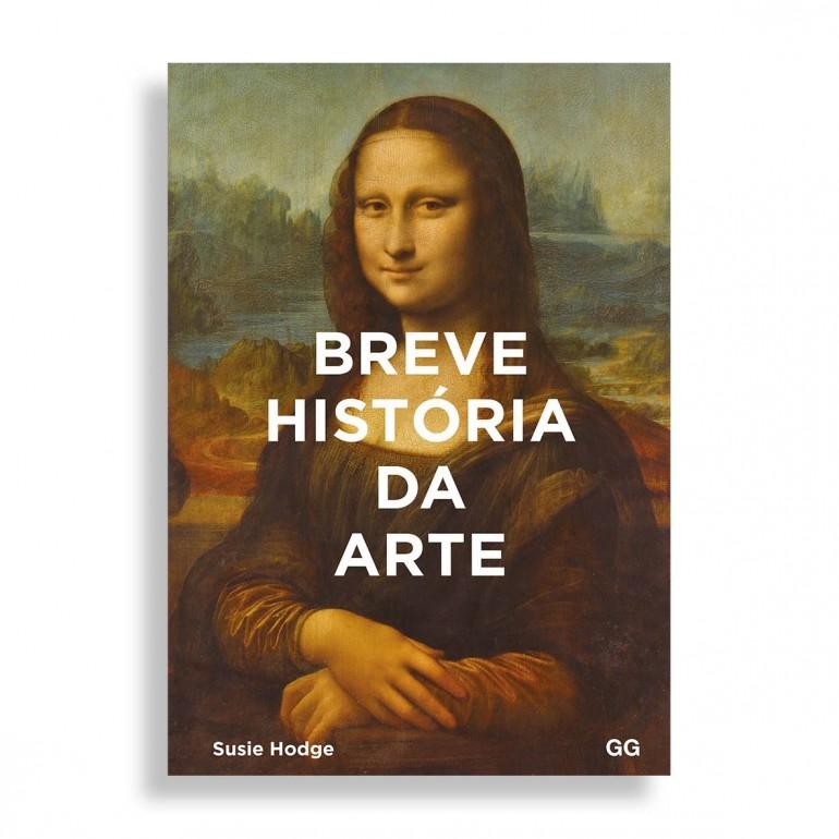 Breve História da Arte. Um Guia de Bolso para os Principais Gêneros, Obras, Temas e Técnicas