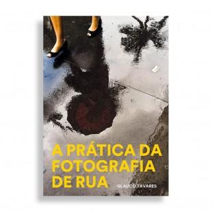 A Práctica da Fotografia da Rua