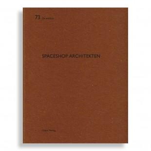 De Aedibus #73. Spaceshop Architekten