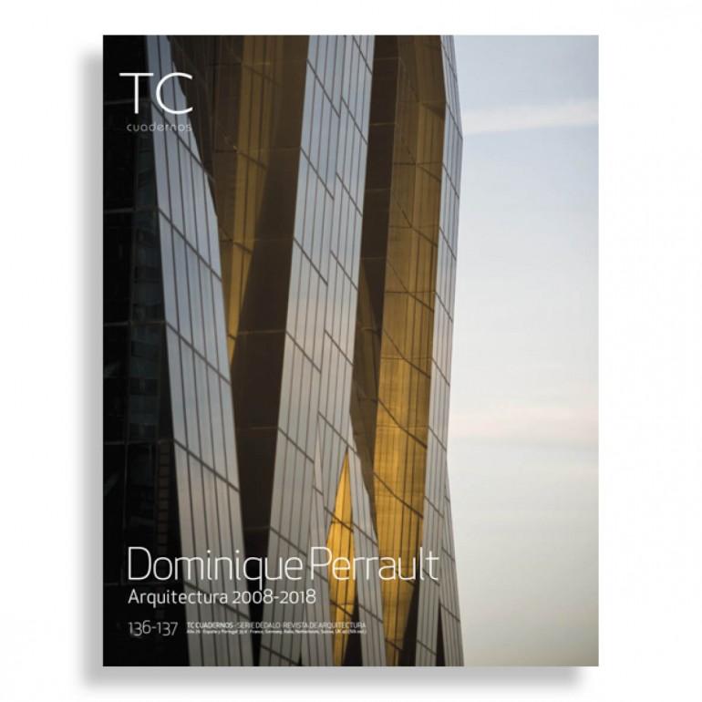TC Cuadernos #136-137. Dominique Perrault Arquitectura 2008-2018