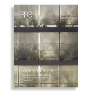 TC Prospectiva #1. Adamo Faiden. El Constructor Contemporaneo. Arquitectura 2007-2018
