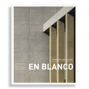 En Blanco #24. Stanton Williams. Arquitectura 2010-2018