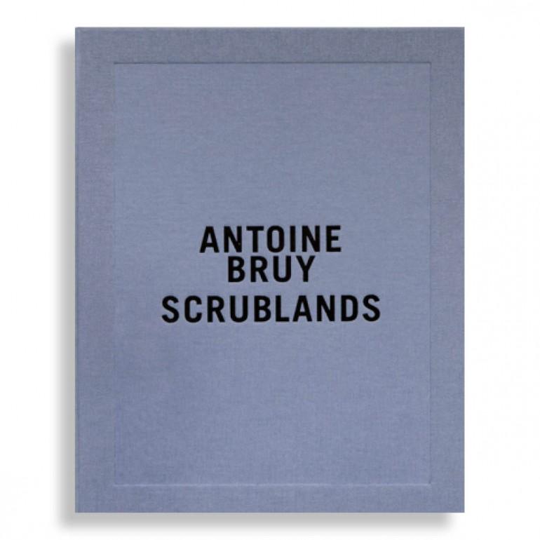 Scrublands. Antoine Bruy