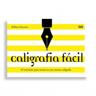 Caligrafia Fácil. 45 Tutoriais para Tornar-se um Mestre Calígrafo