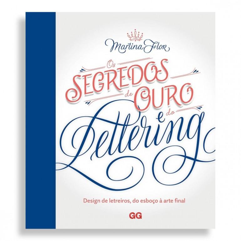 Os Segredos de Ouro do Lettering. Design de Letreiros, do Esboço à Arte Final