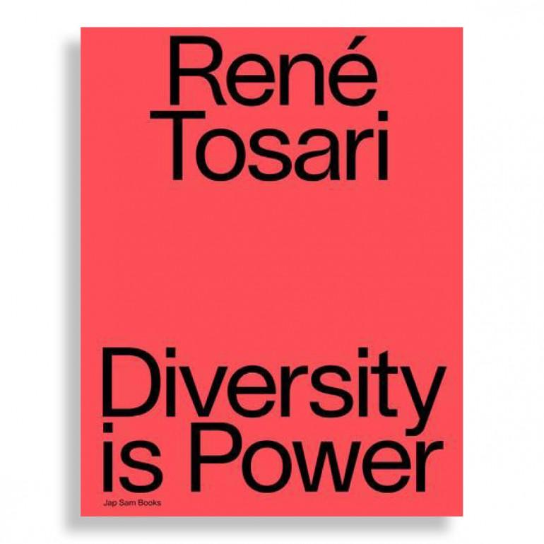 René Tosari. Diversity is Power