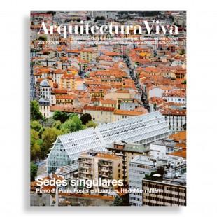 Arquitectura Viva #208. Sedes Singulares. Piano en París, Foster en Londres, H&deM en Milán