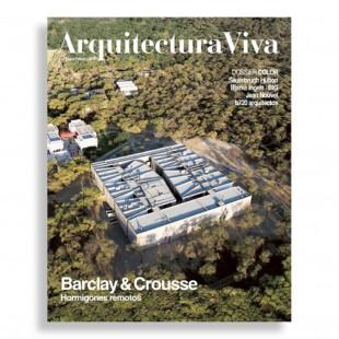 Arquitectura Viva #211. Barclay & Crousse. Hormigones Remotos