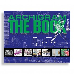 Archigram. The Book