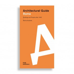 Architectural Guide. Rome. Buildings and Projects after 1945