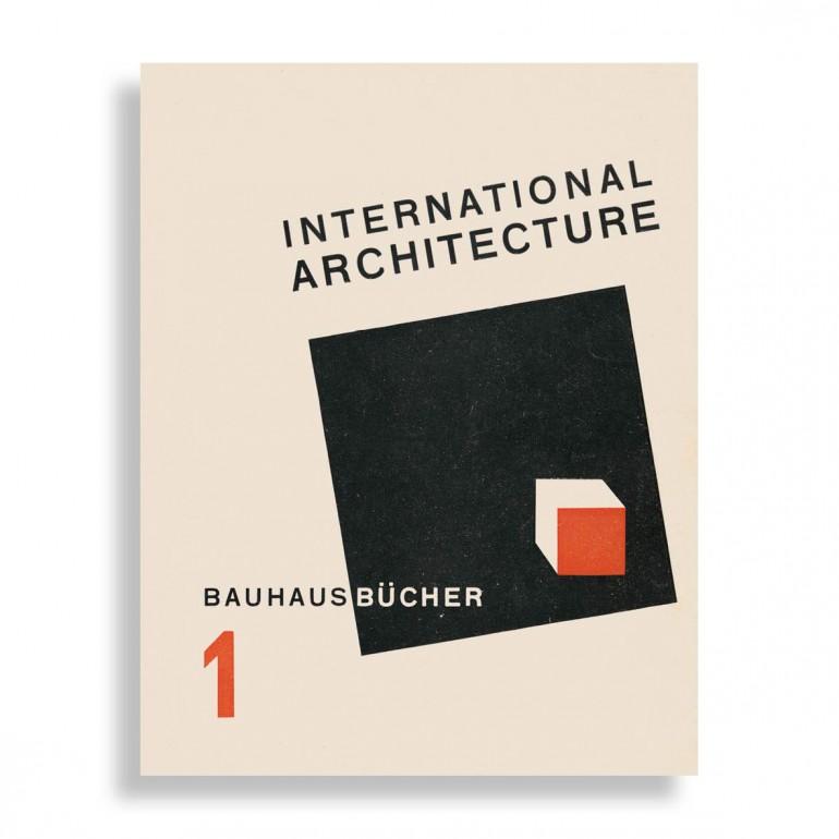Walter Gropius. International Architecture. Bauhausbücher 1
