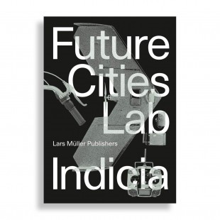 Future Cities Laboratory. Indicia 02