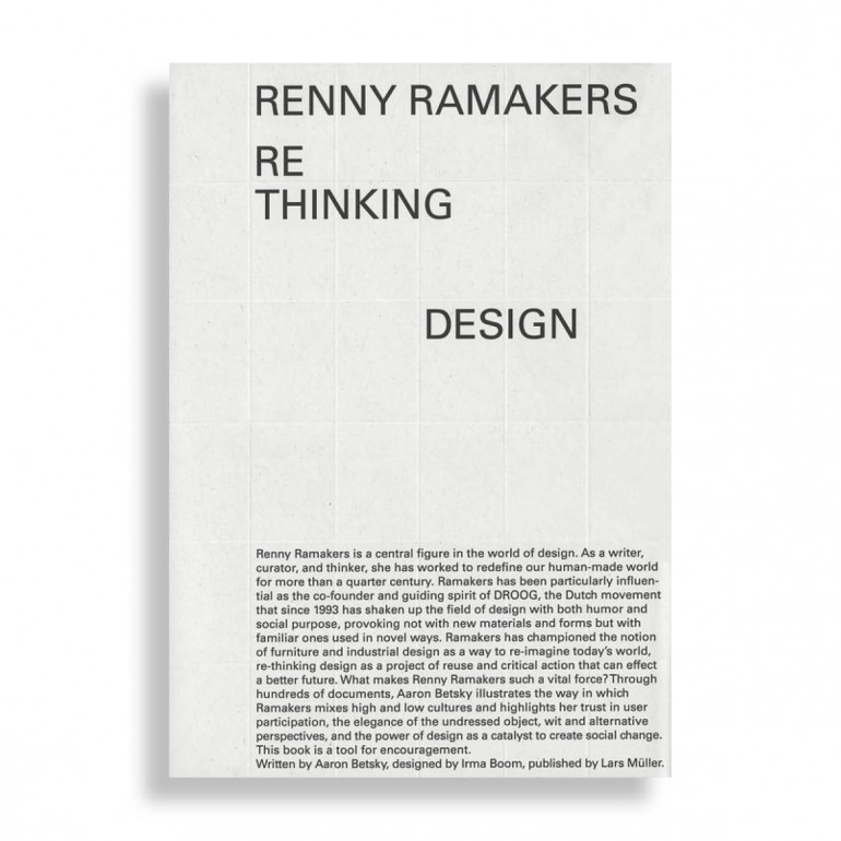 Renny Ramakers. Rethinking Design