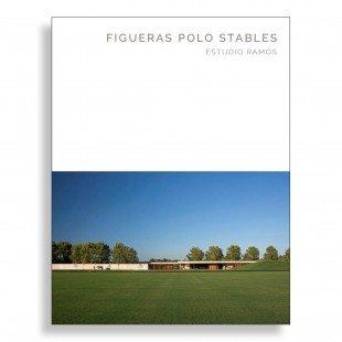 Figueras Polo Stables. Estudio Ramos. Masterpiece Series