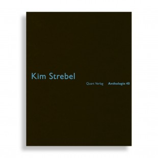 Anthologie #40. Kim Strebel