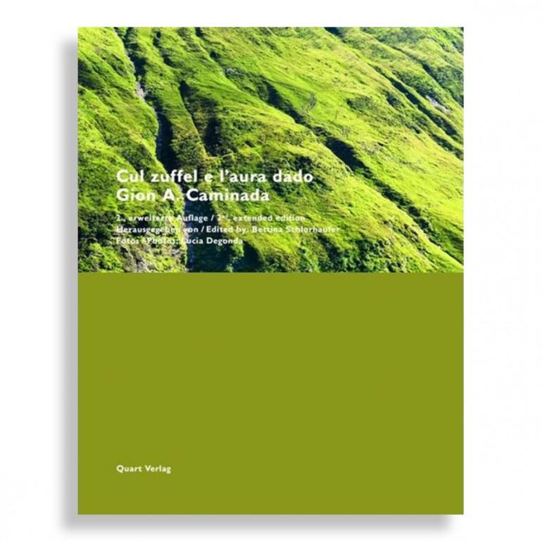 Cul Zuffel e l'Aura Dado. Gion A. Caminada. 2nd Extended Edition