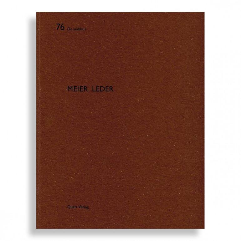 De Aedibus #76. Meier Leder