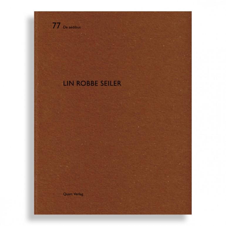 De Aedibus #77. Lin Robbe Seiler