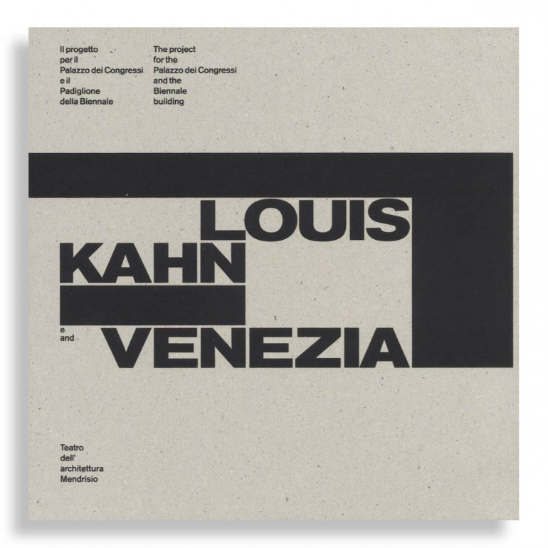 Louis Kahn and Venezia