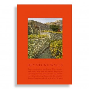 Dry Stone Walls. Basics, Construction, Significance
