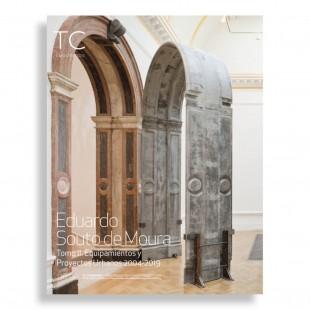 TC Cuadernos #138-139. Eduardo Souto de Moura. Tomo II. Equipamientos y Proyectos Urbanos 2004-2019