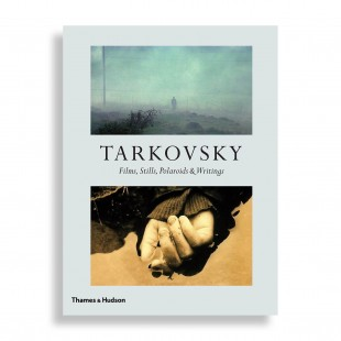 Tarkovsky. Films, Stills, Polaroids & Writings