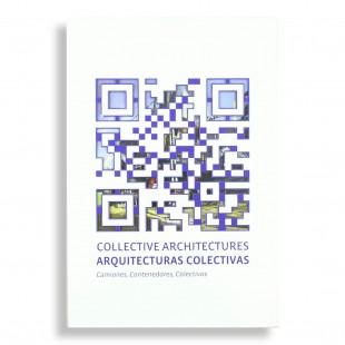 Collective Architectures. Santiago Cirugeda - Recetas Urbanas