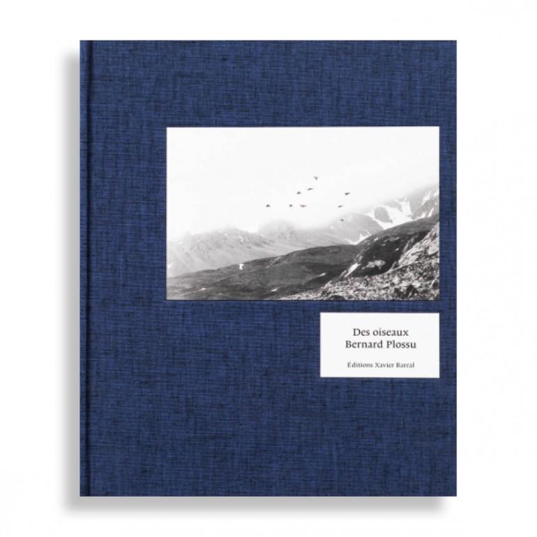 Des Oiseaux. Bernard Plossu