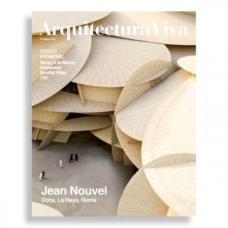 Arquitectura Viva #214. Jean Nouvel. Doha, la Haya, Roma