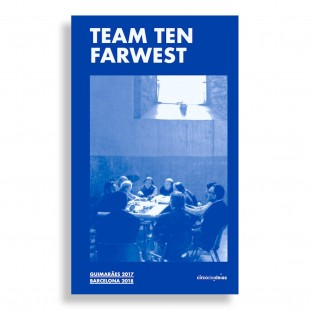 Team Ten Farwest. Guimarães 2017, Barcelona 2018