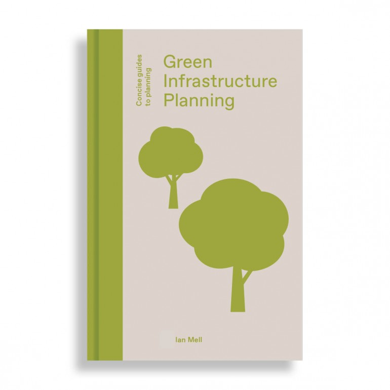 Green Infrastructure Planning. Concise Guides to Planning