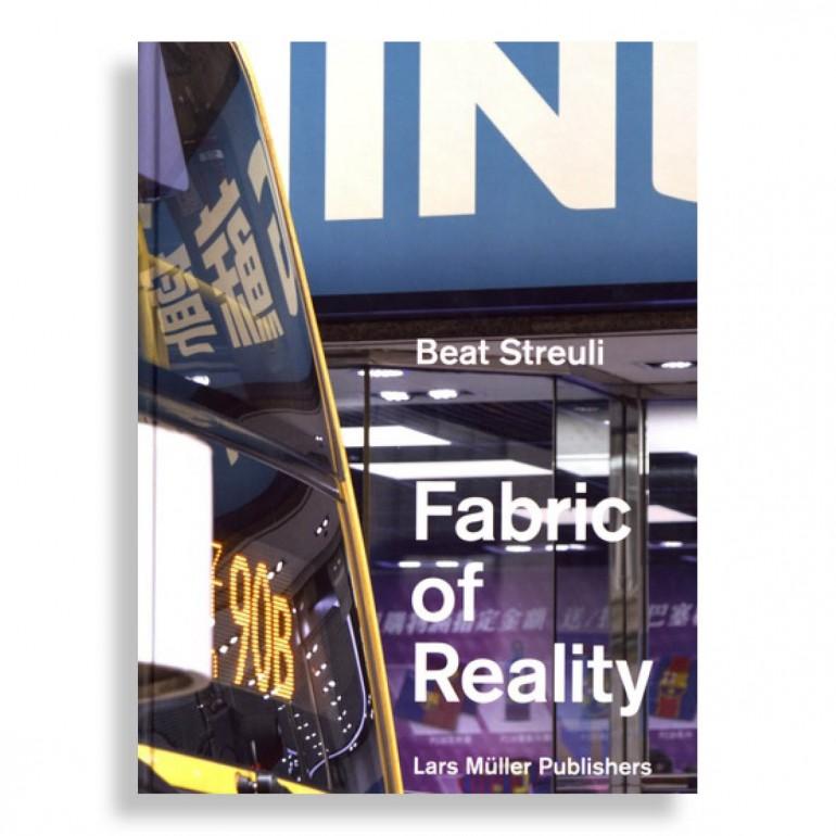 Beat Streuli. Fabric of Reality