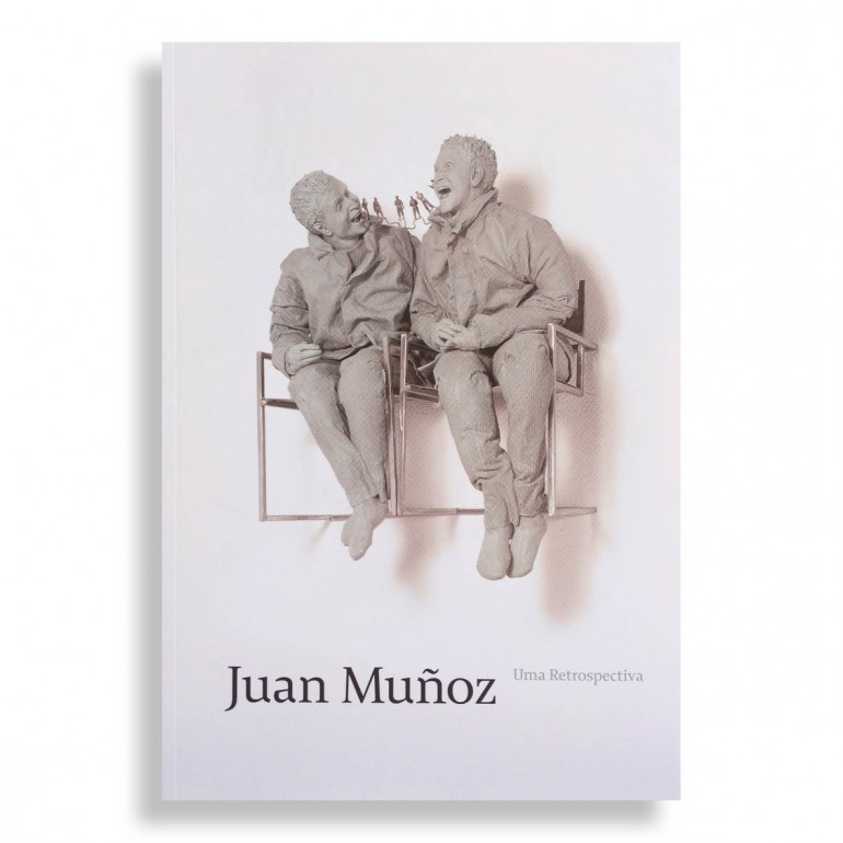 Juan Muñoz. Uma Retrospectiva