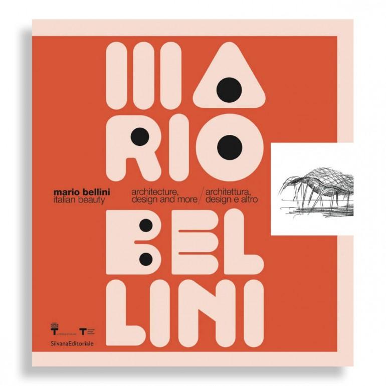 Mario Bellini. Italian Beauty. Architecture, Design and More