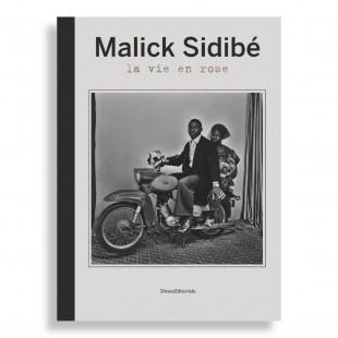 Malick Sidibé. La Vie en Rose
