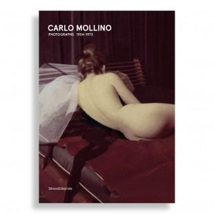Carlo Mollino. Photographs 1934-1973