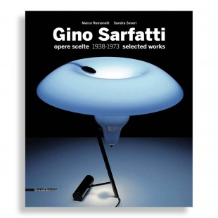 Gino Sarfatti. Selected Works 1938-1973