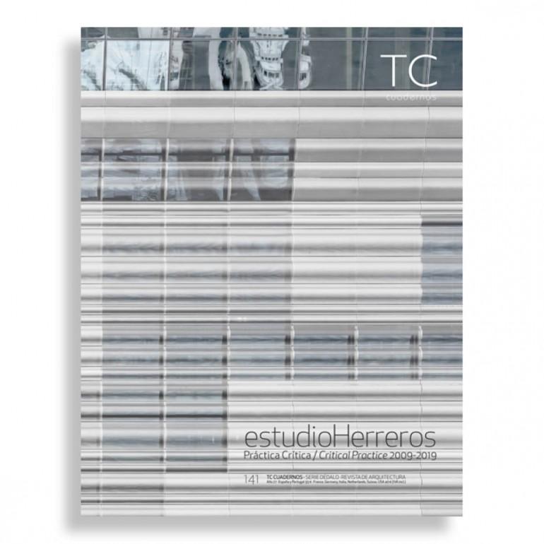 TC Cuadernos #141. Estudio Herreros. Práctica Crítica 2009-2019
